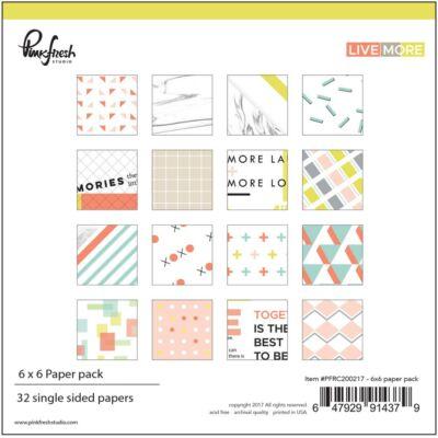 Pinkfresh Studio - Live More 6x6 Paper Pad