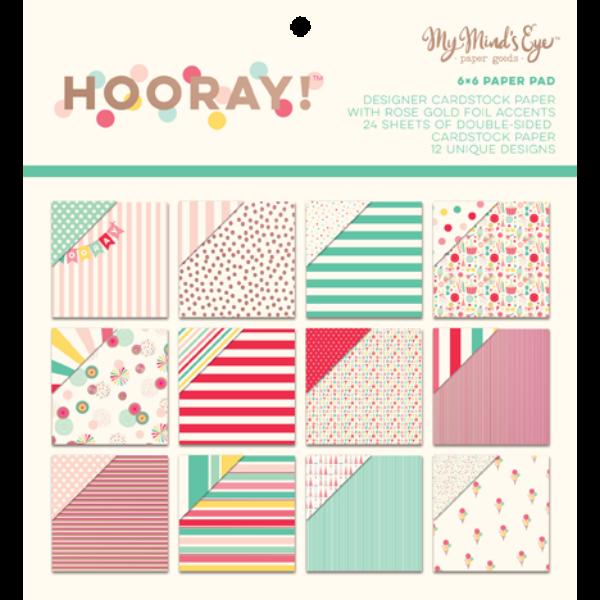 My Mind's Eye - Hooray 6 x 6 Paper Pad
