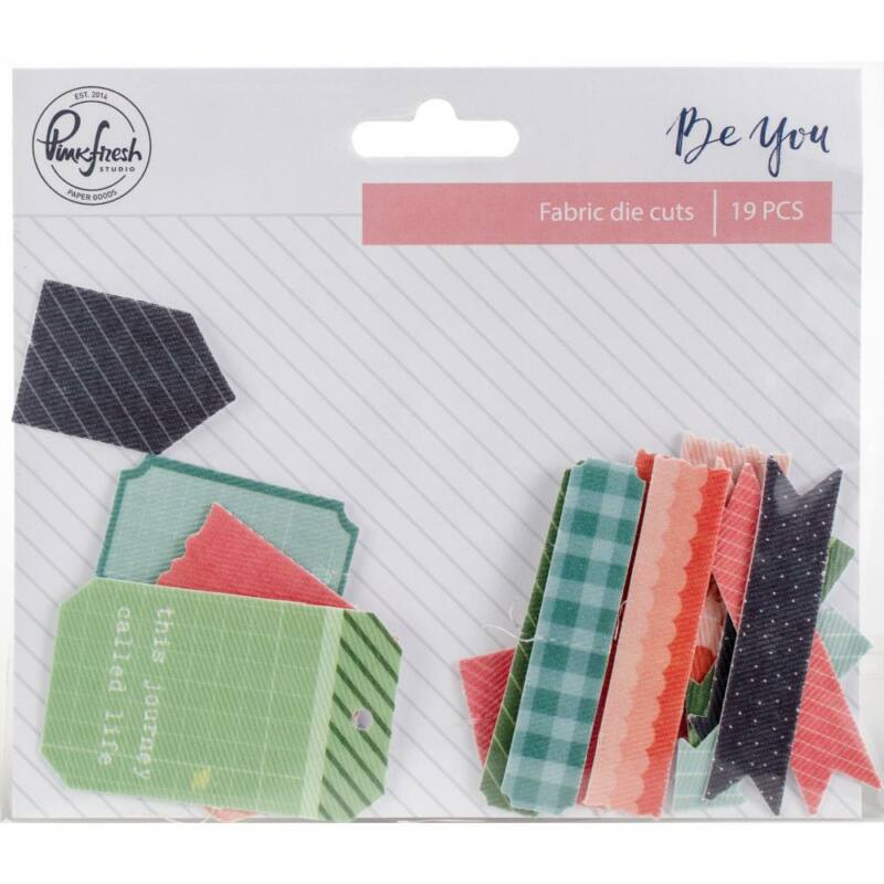 Pinkfresh Studio - Be You Fabric Die Cut