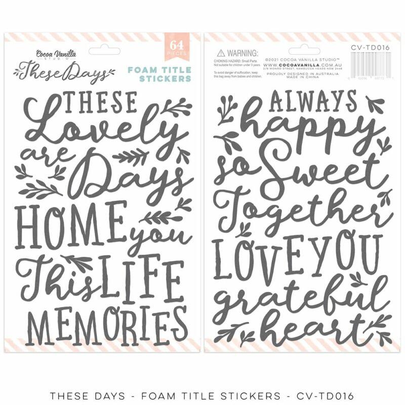 Cocoa Vanilla Studio - These Days Foam Title Stickers